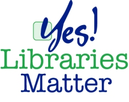 Yes! Libraries Matter logo