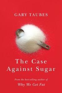 case-against-sugar
